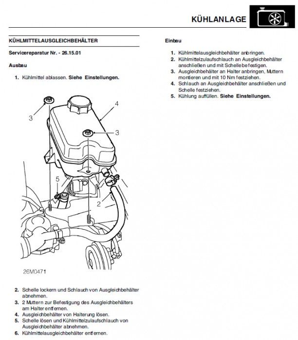 Servicereparatur Nr. -26.15.01 - das Wechseln des Kühlmittelausgleichbehälters.